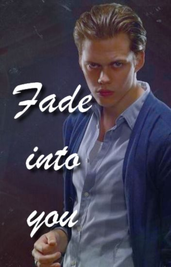 Fade Into You (Roman Godfrey)