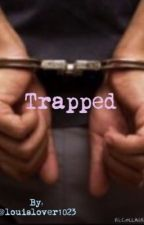 Trapped by louislover1023