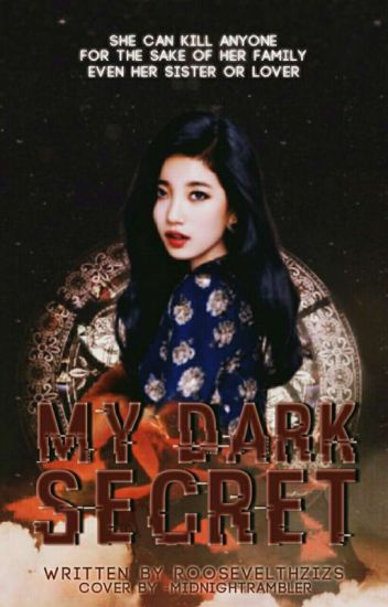 My Dark Secret[MAJOR EDITING]