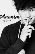Anonim (Tamamlandı) by YookMeari