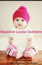 Madeline Louise Duchene by readtillyoudrop1