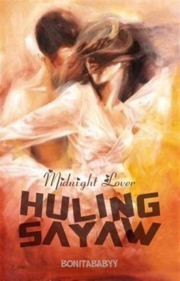 Midnight Lover Book 3: Huling Sayaw (Sequel)