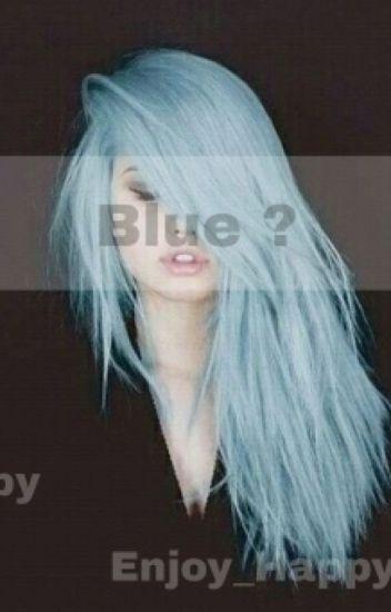 Blue ?