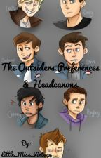 The Outsiders Preferences & Headcanons by Little_Miss_Vintage