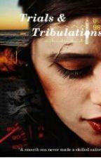 Trials and Tribulations (traduzione italiana) by -lins-