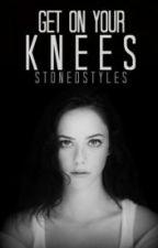 Get On Your Knees » z.m [italian translation] by scrivodizayn