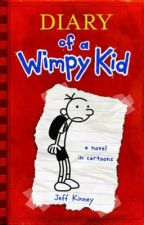 DIARY of A wimpy KID  book 1 by crazycomet123