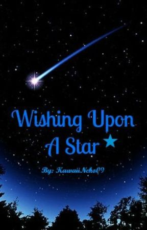 Wishing Upon A Star by kawaiiNeko09