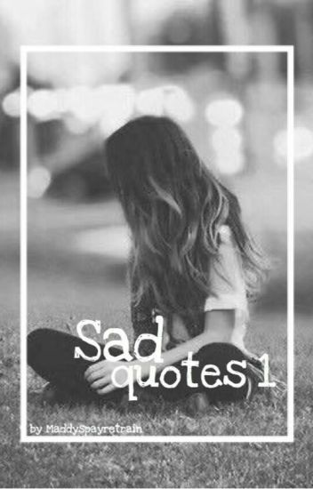 Sad Quotes [Buch 1]