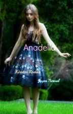Anadella : Book One of The Anadella Series by SilverBliss