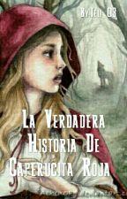 La Verdadera Historia De Caperucita Roja by Teli_03