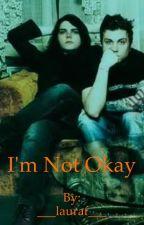 I'm not okay (Frerard) **SMUT** by laura-iris