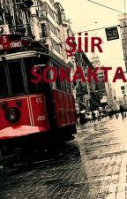 ŞİİR SOKAKTA by Mervedmr57
