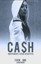 CA$H ( August Alsina love story ) by fxck_bri