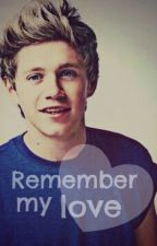 Remember my love by DirectionerGirl98_