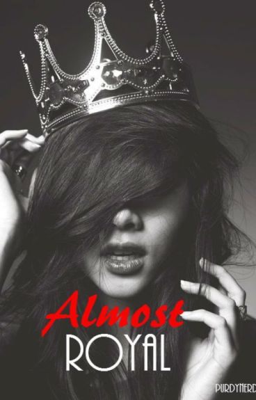 Almost Royal (Book 2)