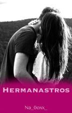 Hermanastros [SERA ELIMINADA] by Na_0oxx_