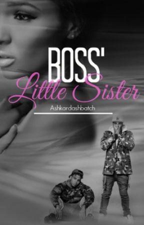 Boss' Little Sister : | Tyga & Breezy Story | by ashkardashbatch
