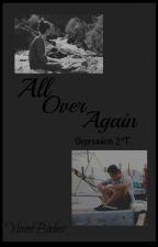 """Depression""||All over again||S.V y tu. 2° temporada. by VianeBieber"