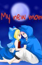 My new mom by Sashax_x