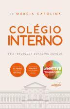 Colégio Interno - bbs (DEGUSTAÇÃO) by Marciamcl
