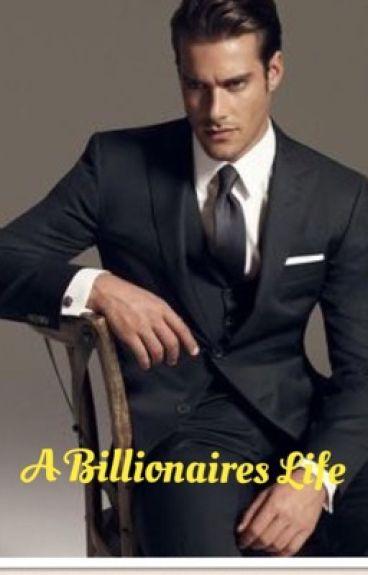 A Billionaire's Life (Sequel to My Billionaire  Boss) Book II
