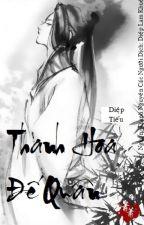 [Đoản Văn, Huyền Huyễn] Thanh Hoa Đế Quân-Diệp Tiếu (Người dịch: Diệp Lam Khuê) by dieplamkhue
