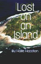 lost on an island by HallieHazel