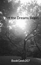 Let the Dreams Begin by LilyBookGeek