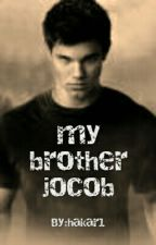 my brother jacob by hakar1