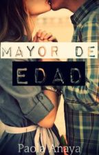 Mayor de Edad by WishingWonderland