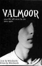 Valmoor by weirdworks