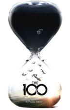 The 100 [Fanfic] by MelesArrow