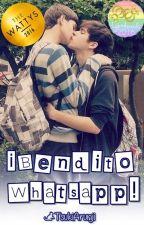 ¡Bendito Whatsapp! (EDITANDO Primera parte)  by TsukiArunji
