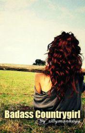 Badass Countrygirl by sillymonkeyy