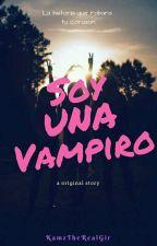 soy una vampiro(Niall y Tu)~EN EDICION~ by KamzTheRealGirl