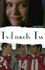 TVD meets TW (UNDER EDITING) by raekenbooty