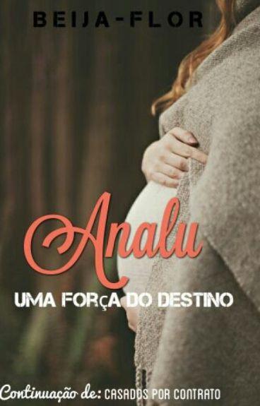 Analu - Uma força do destino