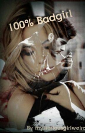 100% BadGirl by mysteriousgirlweird