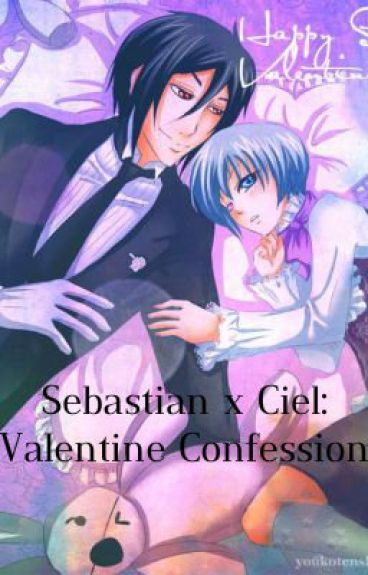 Sebastian x Ciel: Valentine Confession