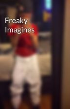 Freaky Imagines by OriginalJase