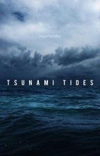 Tsunami Tides by MaybeManhattan