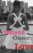 A Second Chance Love by prissy_snowflakes