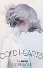 COLD HEARTS [TAGALOG] (on hiatus) by FUCKthisSHEIT