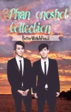 Phan Oneshot Collection by BetterWithAPencil