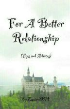 For A Better Relationship by Emaire2014