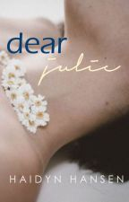 Dear Julie (completed) by haidynhansen