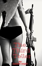 The Third Teller by Castiels-Angel-
