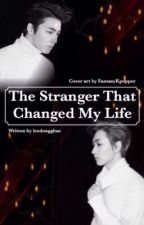 The Stranger That Changed My Life ( BoyxBoy) by IGOT7_Elf