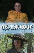 It's their world | TWD by kennedytravis